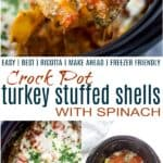 Crock Pot Turkey Stuffed Shells With Spinach