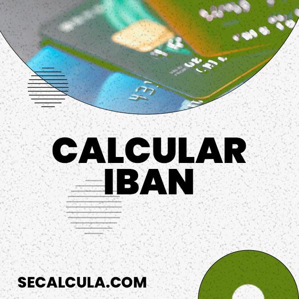 Calcular el IBAN de forma GRATUITA con nuestra calculadora de IBAN