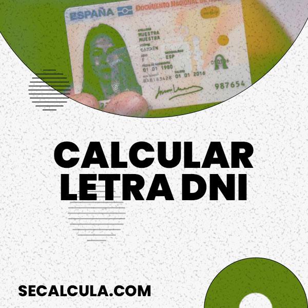 Calculadora de Letra del DNI · Calcular Letra DNI con SeCalcula