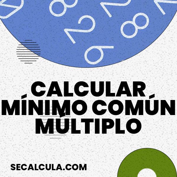Calcular mínimo común múltiplo mcm