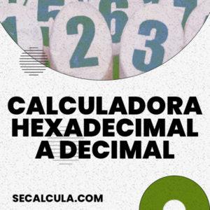 Calculadora hexadecimal a decimal