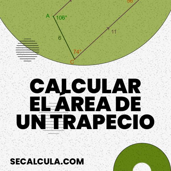 Calcular el Área de un Trapecio Gratis con SeCalcula