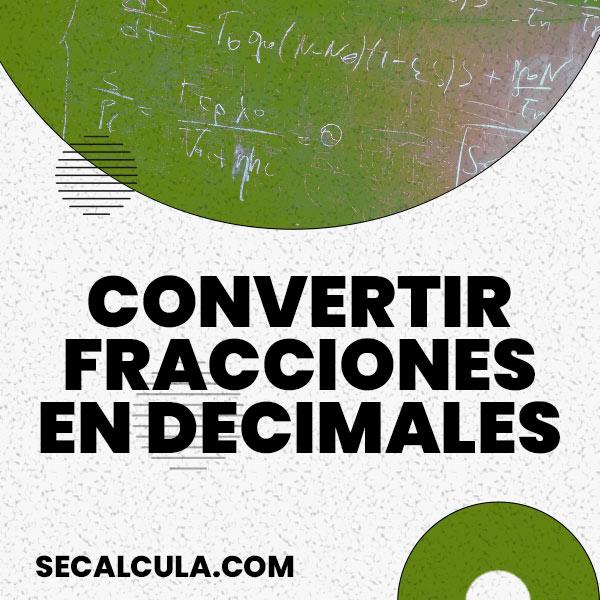 Calculadora para Convertir Fracciones en Decimales